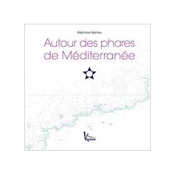 Autour des phares de Méditerranée, Vagnon, de Stéphane Mahieu
