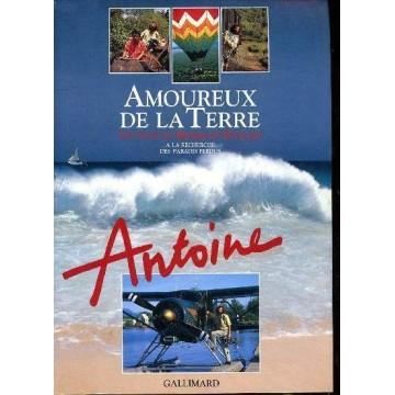 FIN DE SERIE / Amoureux de la terre, Antoine