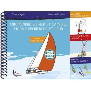 Comprendre la mer et la voile en 35 expériences, de C. de Nomazy et C. Gouy