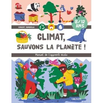 Climat: Sauvons la planète (8/12 ans)