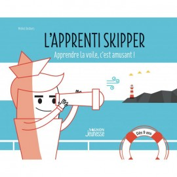 L'apprenti skipper, apprendre la voile en s'amusant