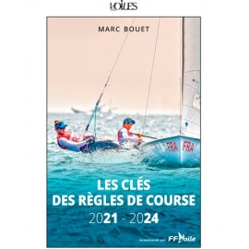 Les clés des règles de course 2021-2024, Voiles et Voiliers