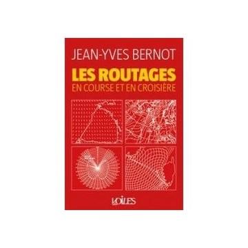 Les routages en course et en croisière, de J-Y Bernot, Voiles & Voiliers