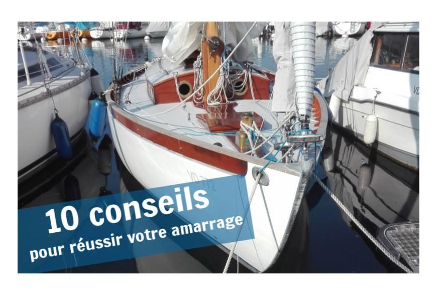 10 conseils pour l'amarrage de votre bateau